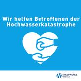 Stadtwerke Witten helfen Hochwasseropfern: 20.000 Euro Hilfsfonds für Strom-Erstattung