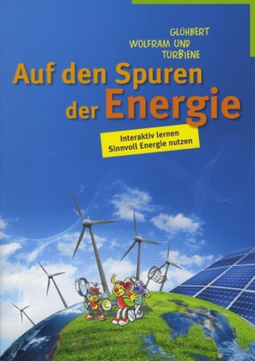Energie Unterrichtsmaterialien für die Sekundarstufen I und II